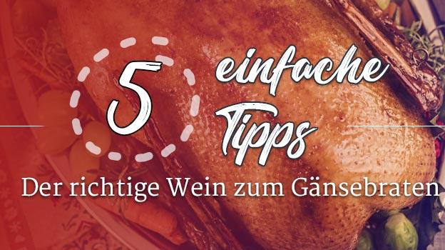 5 Tipps Wein zur Gans