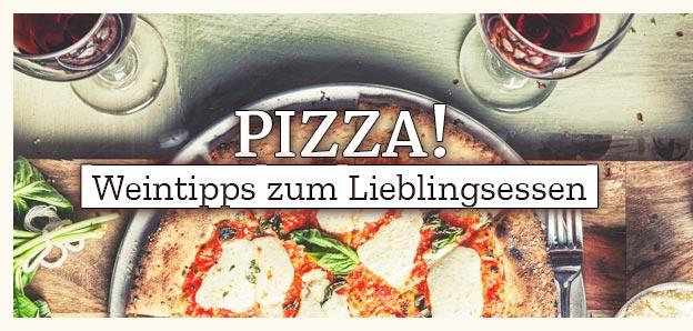 Pizza - Wein zum Lieblingsessen