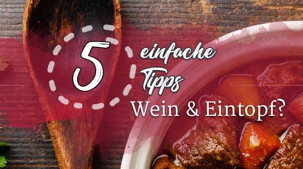 5 Tipps Wein und Eintopf