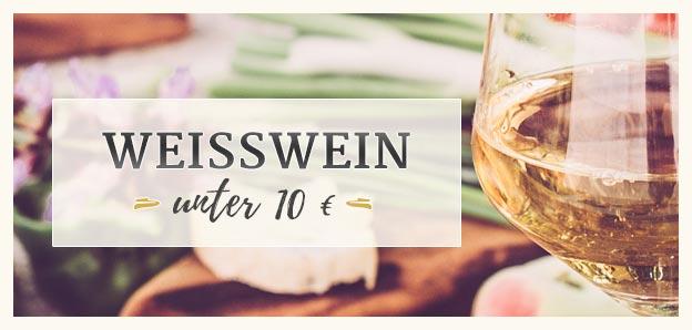 Weißweine unter 10 Euro